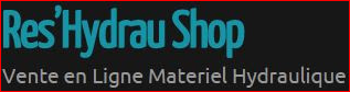 Res'Hydrau Shop Vente en Ligne Materiel Hydraulique